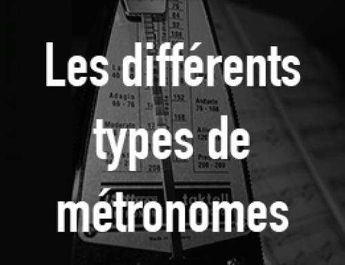 Les différents types de métronomes