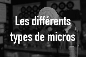 Types de micros