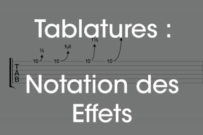 Notation effets tablature guitare débutant