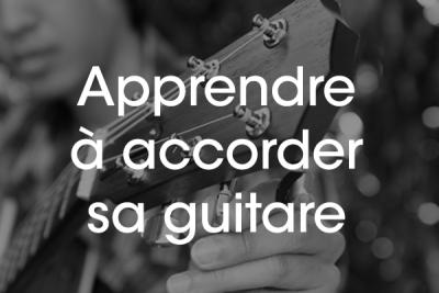 Apprendre à accorder sa guitare facilement débutant