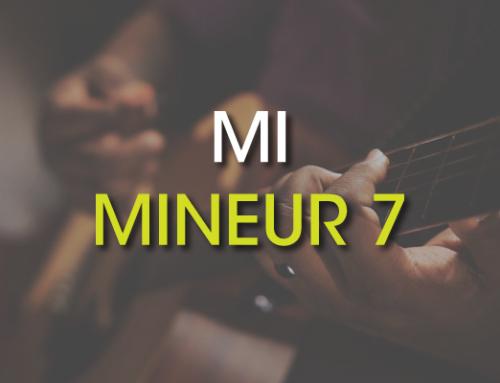 Les accords de guitare : Mi Mineur 7 ( Em7 )