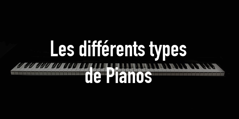 les diff rents types de pianos piano blog. Black Bedroom Furniture Sets. Home Design Ideas
